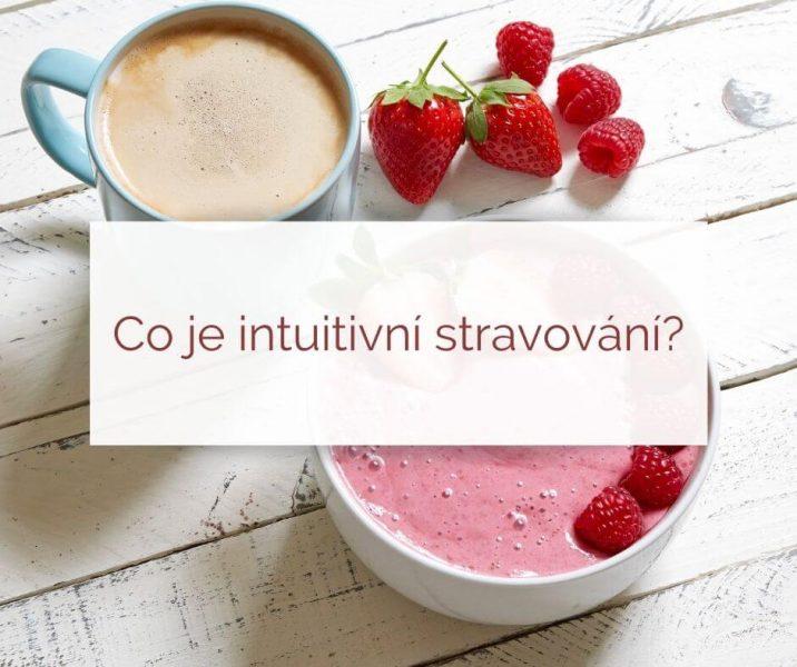 Co je intuitivní stravování